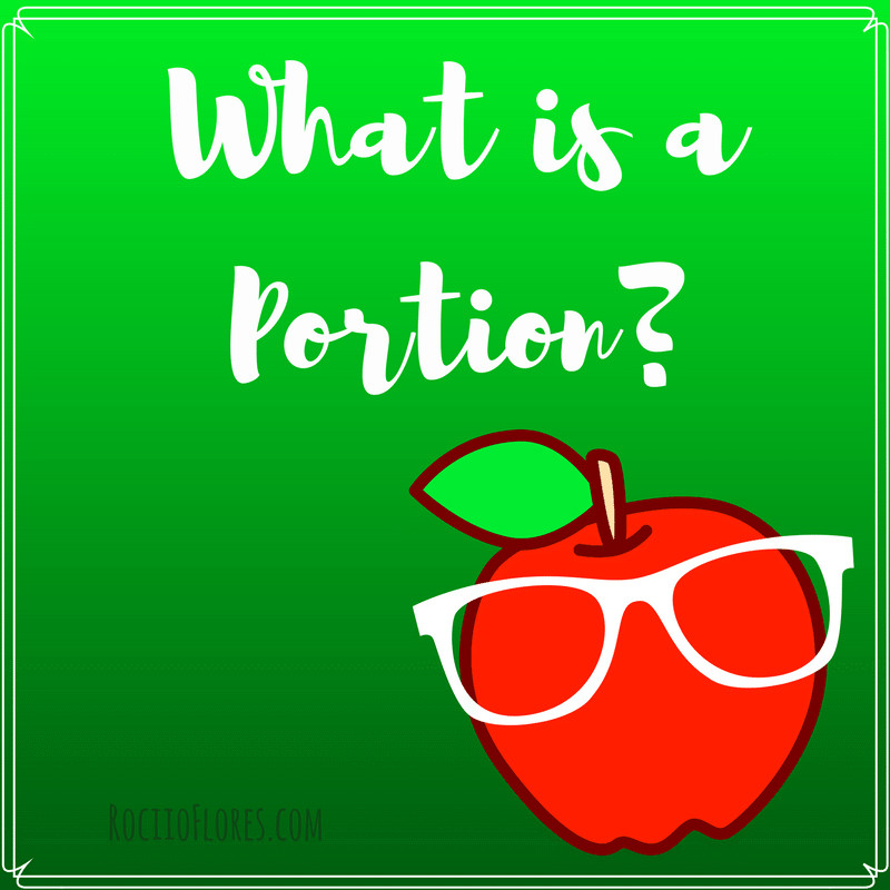 What is a Food Portion?