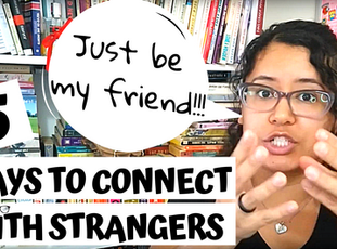 5 Ways To Connect With Strangers