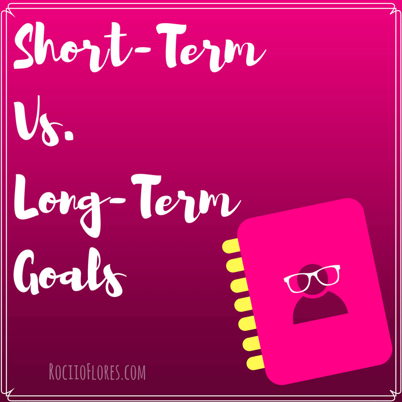 Short Term Long Term goals