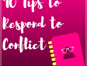 10 Tips to Respond to Conflict
