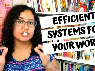 How To Create Efficient Systems For Your Work