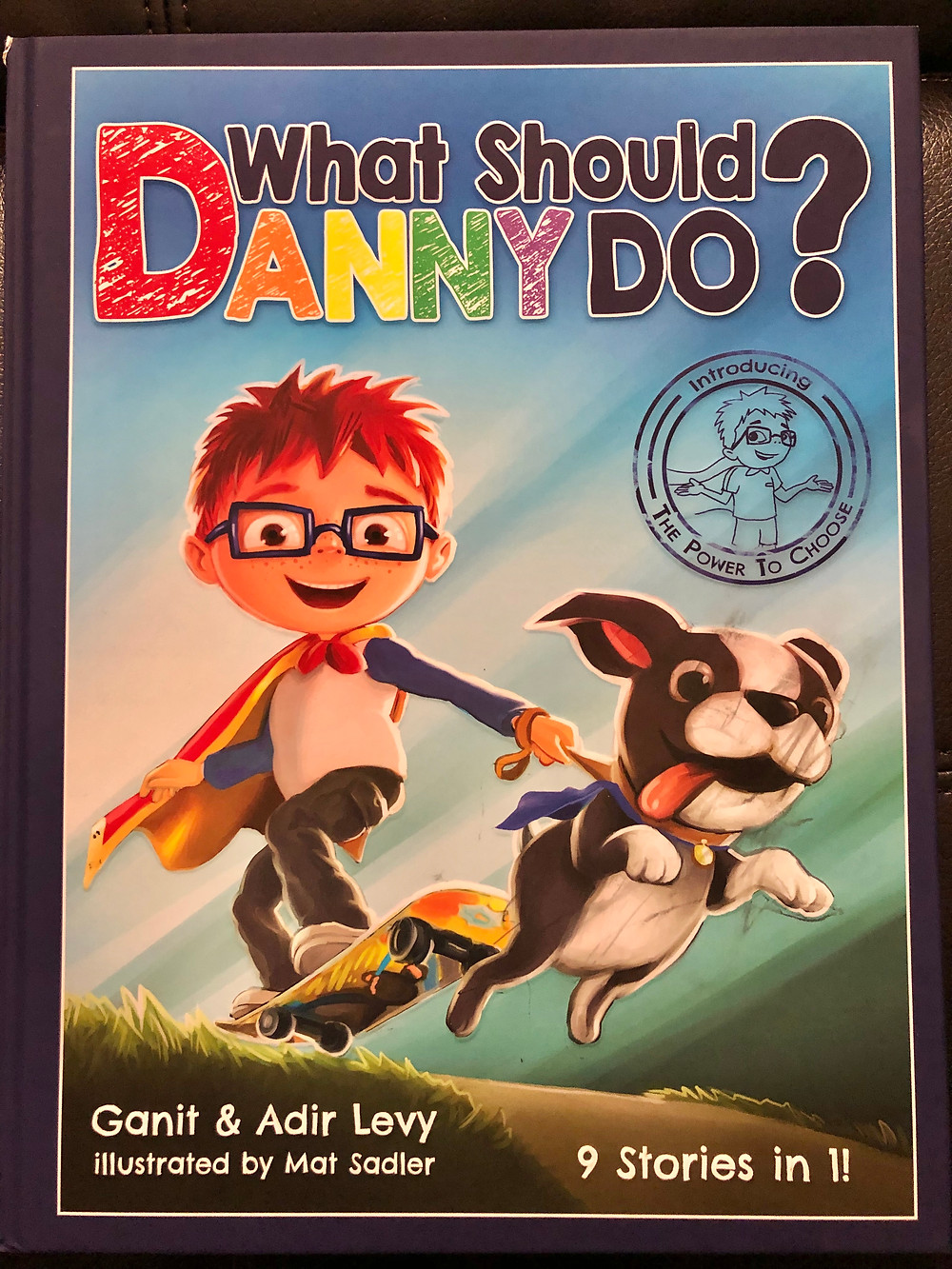 What Should Danny Do, Ganit and Adir Levy, choose your own adventure books, choose your own adventure books for toddlers