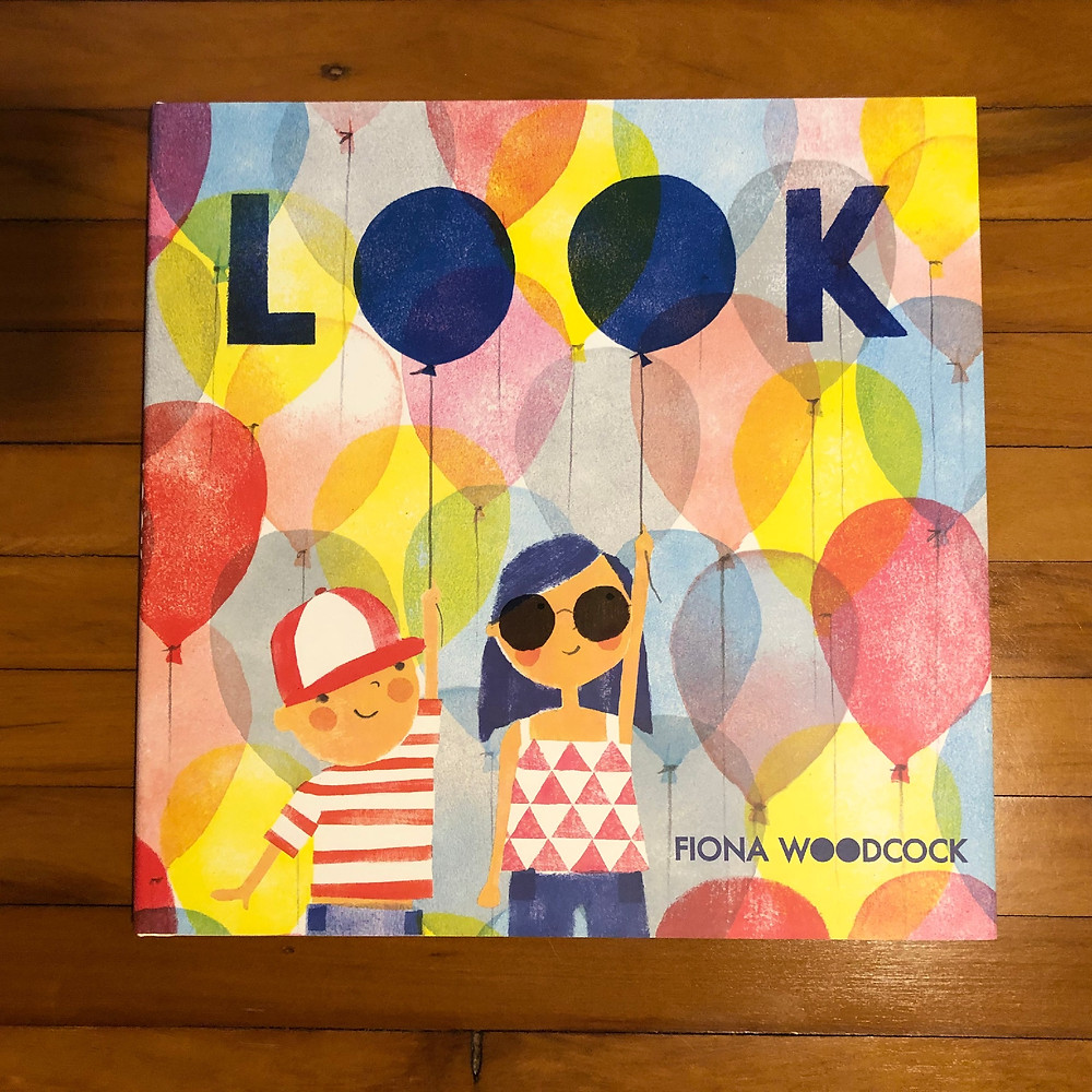 Look, Fiona Woodcock, best toddler birthday gifts, winter reading list for toddlers, reading list for toddlers
