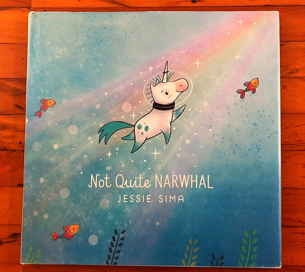 Curious G and Me, 10 Children's Books to Add to your Child's Fall Reading List, best children's books, reading list for children, beautiful children's books, smart children's books, books that teach good lessons, Not Quite Narwhal, Jessie Sima