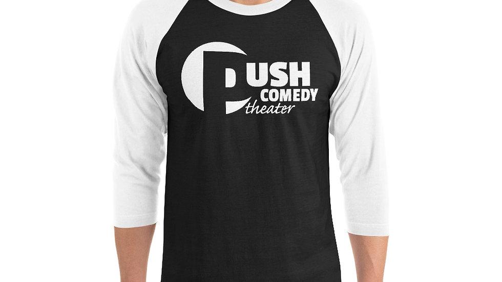 Push Comedy Theater 3/4 Sleeve Unisex Shirt