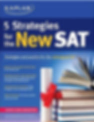 Kaplan 5 Strategies for New SAT