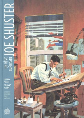 Joe Shuster: un rêve américain