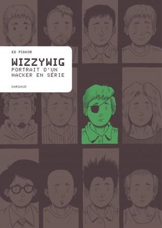 Wizzywig — portrait d'un hacker en série