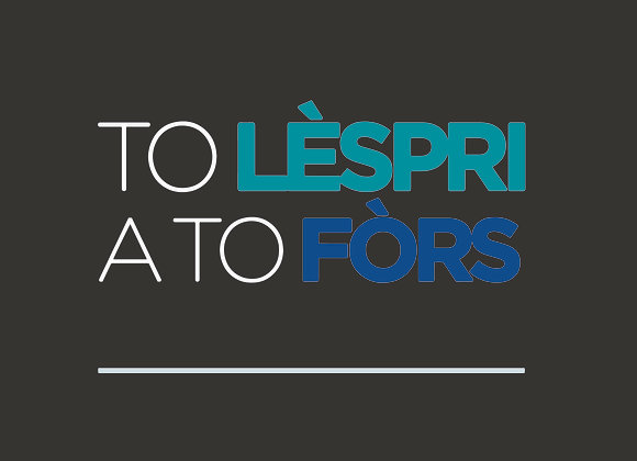 To Lèspri A To Fors