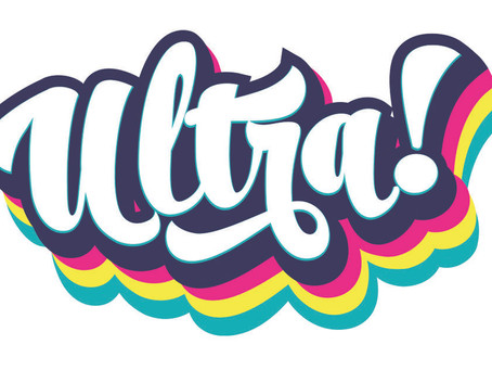 Ultra! - July 17th to August 28th