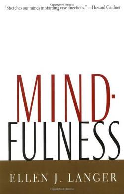 Ellen J Langer: Mindfulness