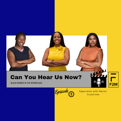 Can You Hear Us Now?: Black Women in the Workplace