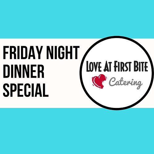 Friday Patio Dinner Special