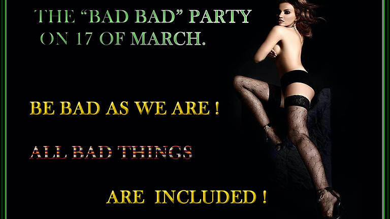 The Bad Bad Party