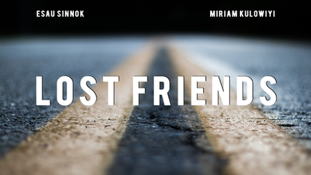 Lost Friends | 2018