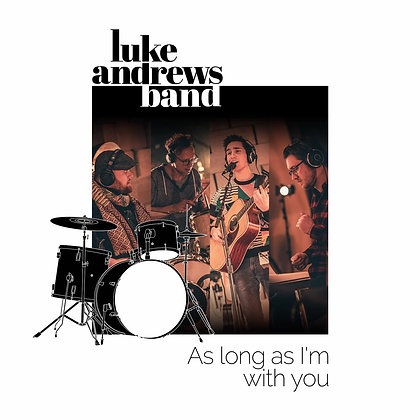 As Long As I'm With You - DRUMS Play-Along