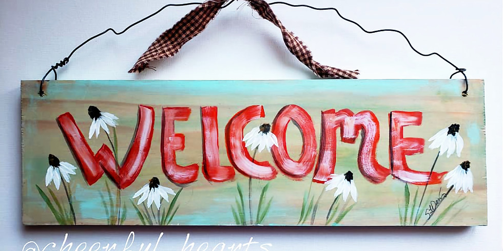 """Mounds View Community Center - APRIL 22nd - """"Wooden Welcome Sign"""""""