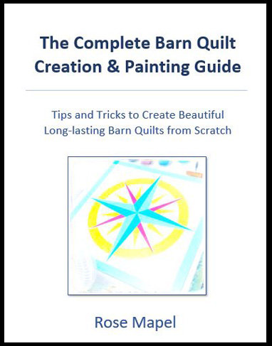 The Complete Barn Quilt Creation & Painting Guide (Print Book)