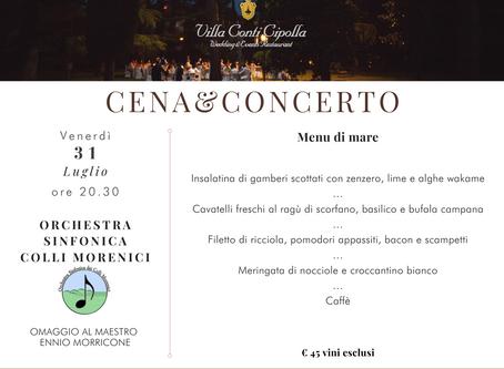 Cena&Concerto: ultima data il 31 luglio!