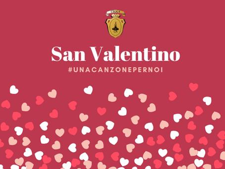 San Valentino 2020: #unacanzonepernoi