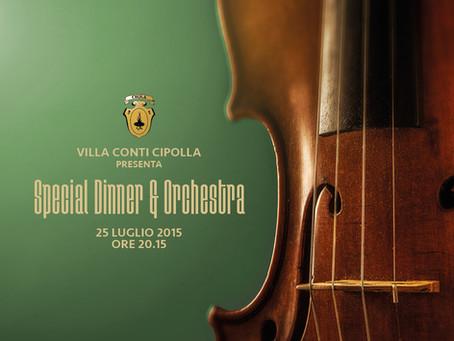 25 luglio 2015 Special Dinner & Orchestra