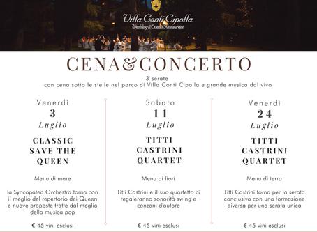 Cena&Concerto: il programma di luglio 2020