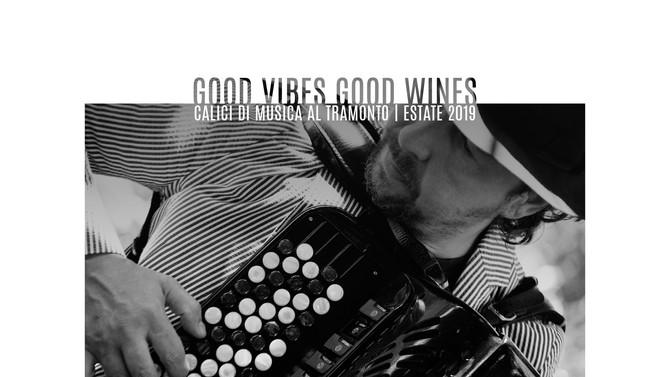 Good vibes, good wines: aperitivi e cena con musica live