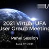 UFA, Inc. Hosts Virtual User Group Meeting Panel Session