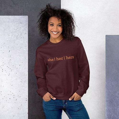 she | her | hers Unisex Sweatshirt