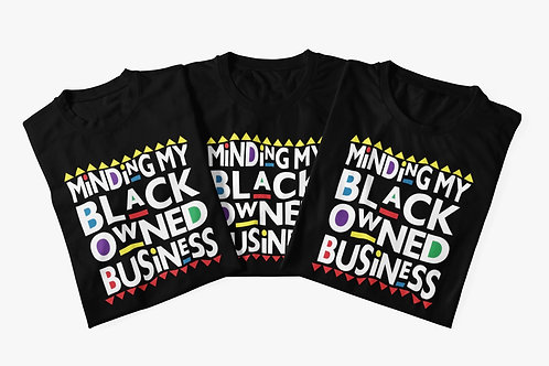 Minding My Black Owned Business (black)