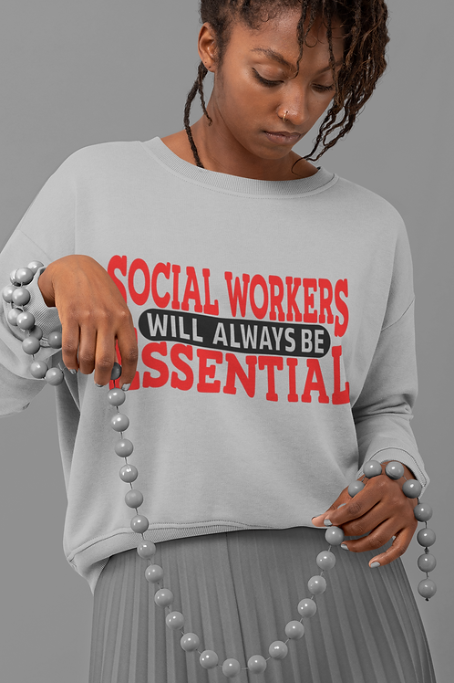 Essential Social Workers Unisex Sweatshirt