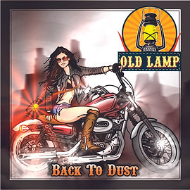 SINGLE -  BACK TO DUST - OLD LAMP - 720