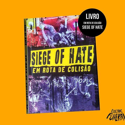 Siege of Hate - Em Rota de Colisão