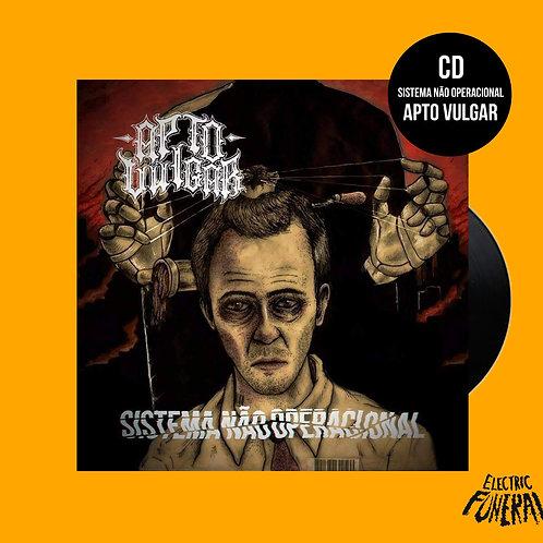 CD Sistema não operacional - Apto Vulgar