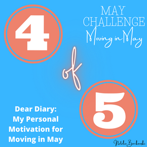 Four of Five - My Personal Motivation for Moving in May