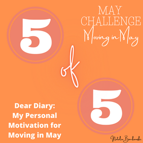 Five of Five - My Personal Motivation for Moving in May