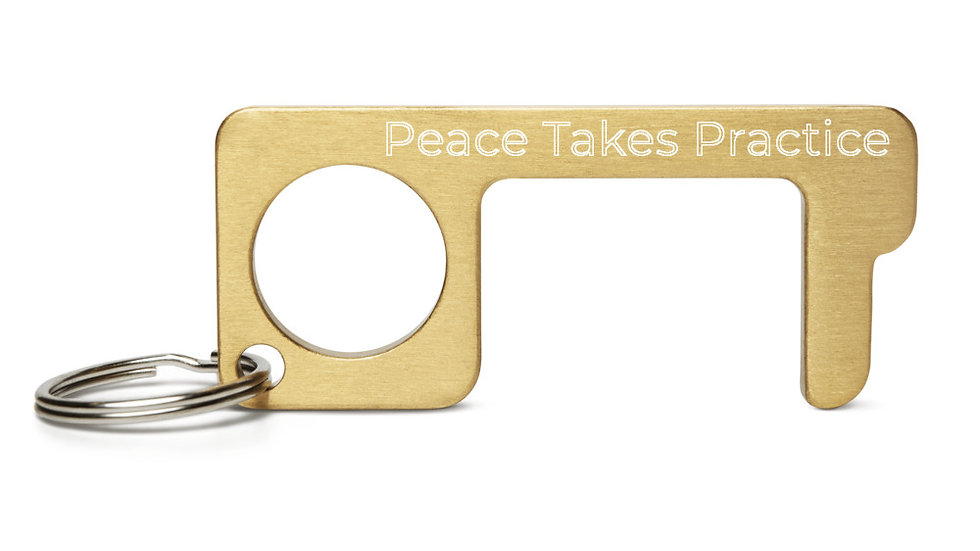 Peace Takes PracticeEngraved Brass Touch Tool