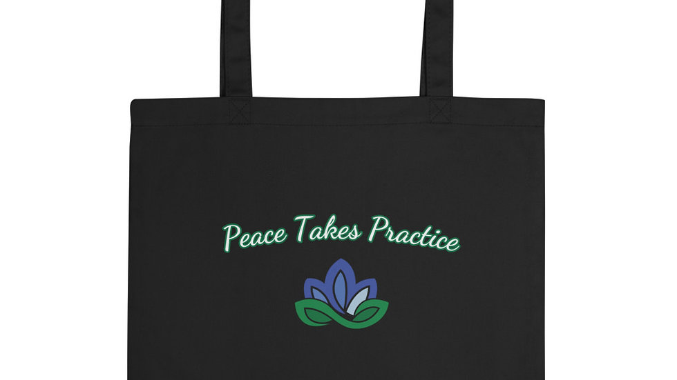 Peace Takes Practice Eco Tote Bag