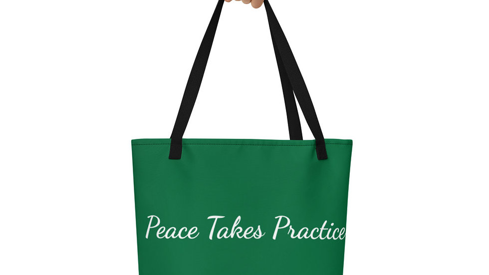 Peace Takes Practice Beach Bag