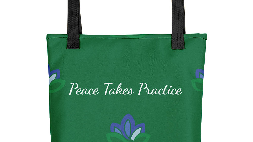 Peace Takes Practice Tote bag