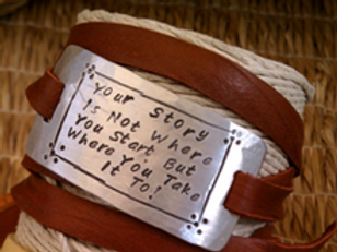 Your Story is Not Where You Start... But Where You Take it To! Bracelet
