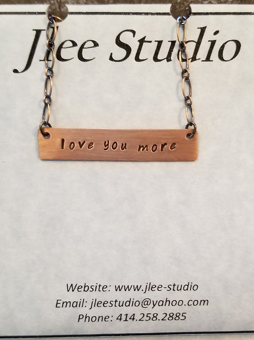 love you more - Bar Necklace
