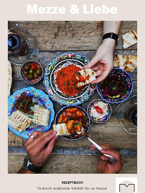 Mezze & Liebe - orientalische Rezepte | E-Book