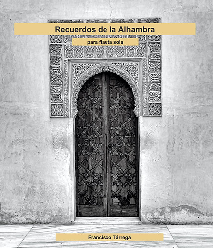 Recuerdos de la Alhambra para flauta sola - Francisco Tárrega