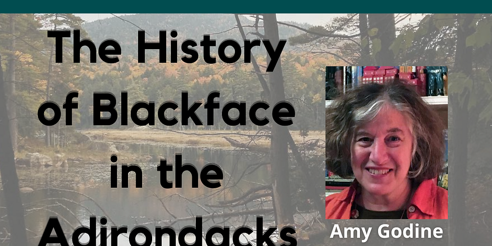 The History of Blackface in the Adirondacks