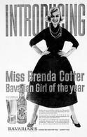 INTRODUING THE BAVARIAN GIRL AD: Brenda Cotter for Bavarian's Select Beer.
