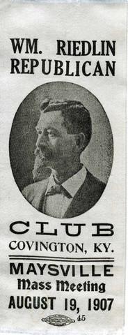 Wm. Riedlin Republican Club  Ribbon, Covington, KY