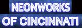 NeonWorks, Cincinnati, OH