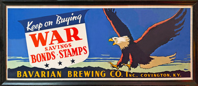 WWII War Bonds Stamps Trolley Poster, Bavarian Brewing Co., Covington, KY c. 1943-45.