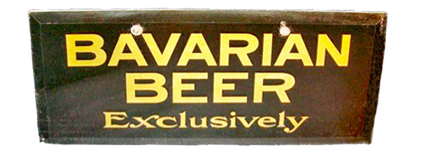 Bavarian Beer Pre-Prohibition Mirror Sign.